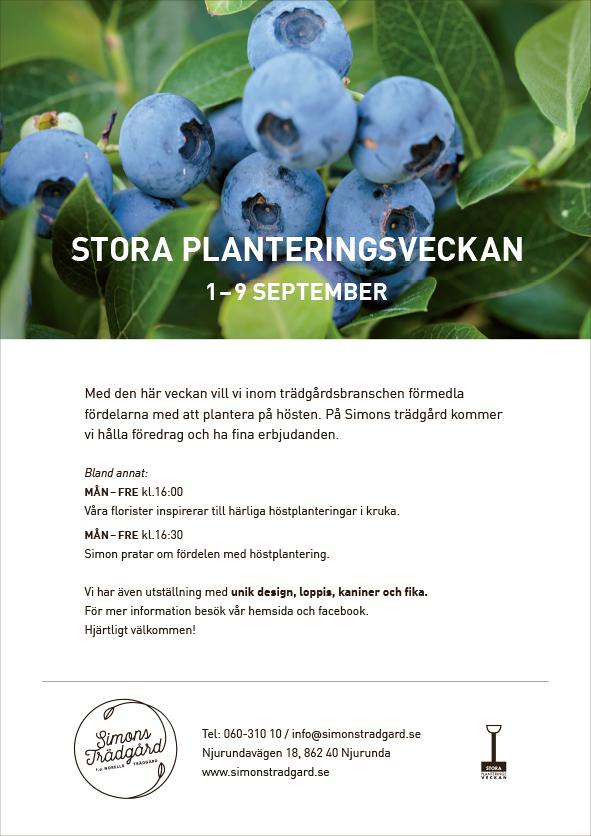Stora Platneringsveckan Simons Trädgård